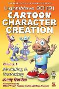 LightWave 3D 8 Cartoon Character Creation Volume 1 Modeling & Texturing