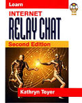 Learn Internet Relay Chat 2ND Edition