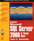 Learn Microsoft SQL Server 2000 in Three Days with CDROM