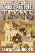 Last of the Old-Time Texans