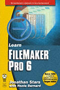 Learn FileMaker Pro 6 with CDROM (Wordware Library for FileMaker)
