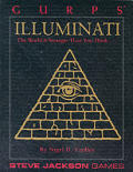 Illuminati: The World is Stranger Than You Think (GURPS: Generic Universal Role Playing System) Cover