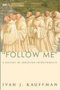 Follow Me: A History of Christian Intentionality