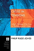 Cross in Tensions: Luther's Theology of the Cross as Theolgico-Social Critique