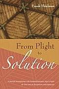 From Plight to Solution
