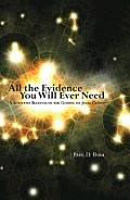 All the Evidence You Will Ever Need (08 Edition)