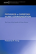 Pathways in Christian Music Communication: The Case of the Senufo of Cote D'Ivoire