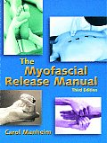 Myofascial Release Manual 3rd Edition