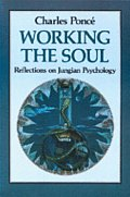 Working The Soul Reflections On Jungian