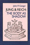 Jung & Reich The Body As Shadow