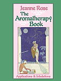 Aromatherapy Book Inhalations & Applications