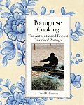 Portuguese Cooking: The Authentic and Robust Cuisine of Portugal: Journal and Cookbook