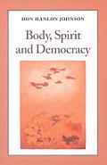 Body Spirit & Democracy