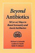 Beyond Antibiotics Boost Your Immunit