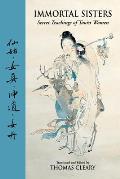 Immortal Sisters Secret Teachings of Taoist Women Second Edition