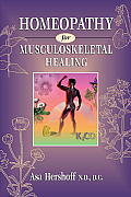 Homeopathy for Musculoskeletal Healing (96 Edition)
