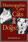 Homeopathic Care for Cats & Dogs Small Doses for Small Animals
