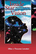 Inside Star Vision: Planetary Awakening and Self-transforming