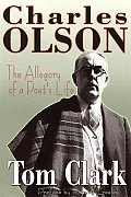 Charles Olson The Allegory Of A Poets