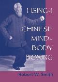 Hsing I Chinese Mind Body Boxing
