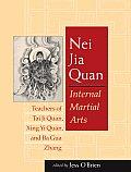Nei Jia Quan Internal Martial Arts Teach
