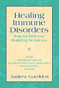 Healing Immune Disorders Natural Defense Building Solutions