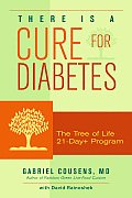 There Is a Cure for Diabetes: The Tree of Life 21-Day+ Program Cover