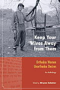 Keep Your Wives Away From Them