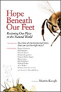 Hope Beneath Our Feet (10 Edition)