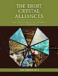 The Eight Crystal Alliances: The Influence of Stones on the Personality (Group of 5 Crystals) Cover
