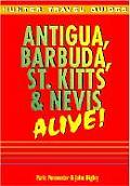 Antigua Barbuda St Kitts & Nevis Alive