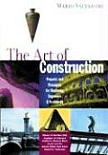 The Art of Construction: Projects and Principles for Beginning Architects and Engineers