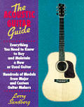 The acoustic guitar guide :everything you need to know to buy and maintain a new or used guitar