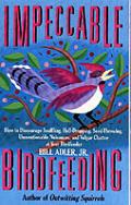Impeccable Birdfeeding