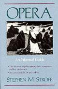 Opera An Informal Guide
