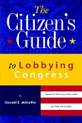Citizens Guide To Lobbying Congress
