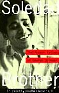 Soledad Brother The Prison Letters of George Jackson