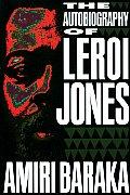 Autobiography Of Leroi Jones