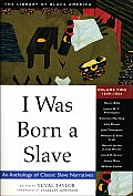 I Was Born a Slave Volume 2 1849 1866
