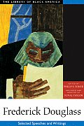 Frederick Douglass: Selected Speeches & Writings (Library of Black America)