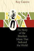 Bossa Nova The Story Of The Brazilian
