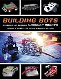 Building Bots: Designing and Building Warrior Robots Cover