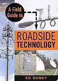 Field Guide To Roadside Technology
