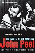 John Peel: Margrave of the Marshes