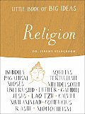 Little Book of Big Ideas: Religion (Little Book of Big Ideas)