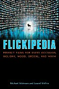 Flickipedia Perfect Films for Every Occasion Holiday Mood Ordeal & Whim