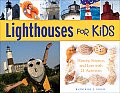 Lighthouses for Kids: History, Science, and Lore with 21 Activities (For Kids)