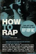 How to Rap: The Art and Science of the Hip-Hop MC Cover