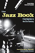 Jazz Book : From Ragtime To 21ST Century ((Rev)09 Edition)