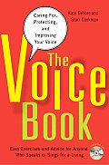 The Voice Book: Caring For, Protecting, and Improving Your Voice [With CD (Audio)]